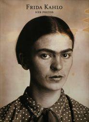 Pablo Ortiz Monasterio: Frida Kahlo: Her Photos.