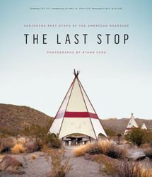 Ford, Ryann: The Last Stop.