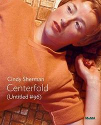 Cindy Sherman: Centerfold (Untitled #96).
