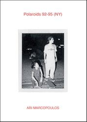 Ari Marcopoulos: Polaroids 92-95 (Ny).